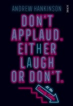 Don't Applaud. Either Laugh or Don't. (At the Comedy Cellar.)