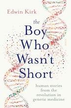 The Boy Who Wasn't Short