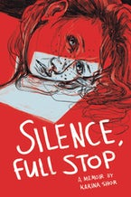 Silence, Full Stop
