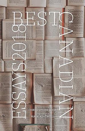 Best Canadian Essays 2018