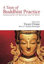A Taste of Buddhist Practice