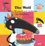 The Wolf Who Celebrated his Birthday