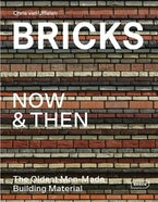 Bricks Now & Then