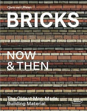 Bricks Now & Then