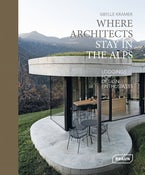 Where Architects Stay in the Alps