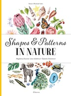 Shapes and Patterns in Nature