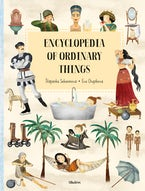 Encyclopedia of the Ordinary Things