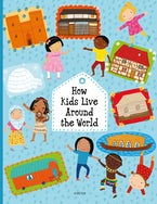 How Kids Live around the World
