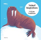 Animal Adaptations: Extreme Conditions