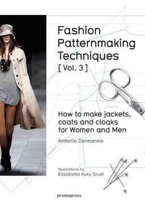 Fashion Patternmaking Techniques [ Vol. 3 ]