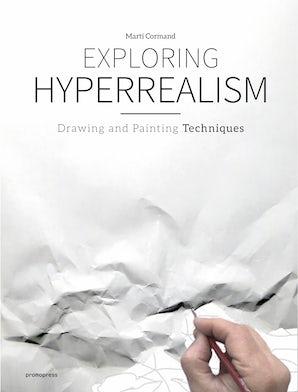 Exploring Hyperrealism