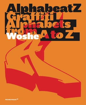 Alphabeatz. Graffiti Alphabets from A to Z