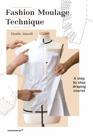 Fashion Moulage Technique