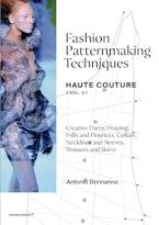 Fashion Patternmaking Techniques - Haute Couture [vol. 2]