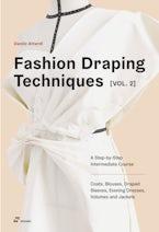 Fashion Draping Techniques Vol. 2