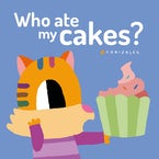 Who Ate My Cakes?