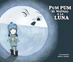 Pum Pum hice daño a la luna