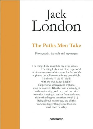Jack London. The Paths Men Take
