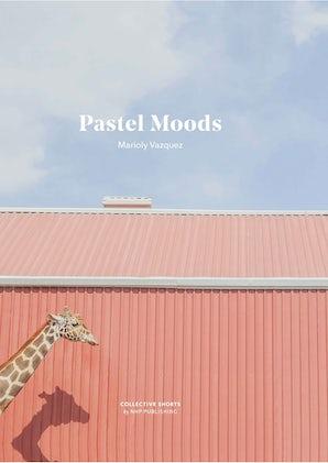 Pastel Moods