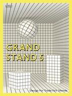 Grand Stand 5
